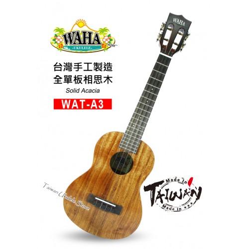 【台灣烏克麗麗 專門店】哇哈 WAHA Ukulele WAT-A3 全單板相思木 台灣製造手工琴系列 (附原廠硬盒+調音器+教材)